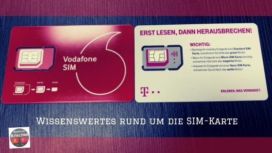Wissenswertes rund um die SIM-Karte